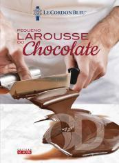 Pequeno Larousse de Chocolate